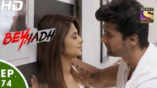 Beyhadh - बेहद - Episode 74 - 20th January, 2017