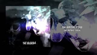 The Soldier 4 -  With You (Ext Intro 2004 Studio Version Linkin Park