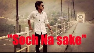 SOCH NA SAKE Special 4r New year lyrical freestyle dance by punker Dinesh shrestha