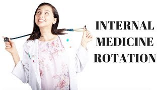 WEEK AS A MED STUDENT (internal medicine)