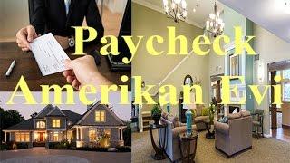 #6 Amerikan Evleri ve Maaşlar ( Paycheck)