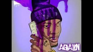 Again-Fetty Wap (Chopped & Screwed By DJ Chris Breezy)