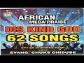 Download Video Download Praise and worship songs -  Dis Kind God | Chuks Chidube | Nigerian Gospel songs  2018 3GP MP4 FLV