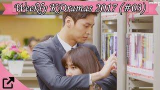 Top 10 Weekly Korean Dramas 2017 (#03) DramaFever