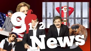 Nine (and a half) News!   SANTA IS ARRESTED!   The Gs