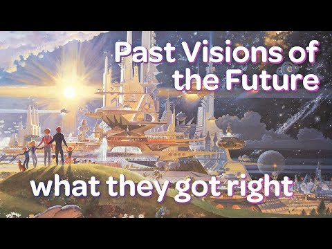 What Past Predictions of the Future Got Right