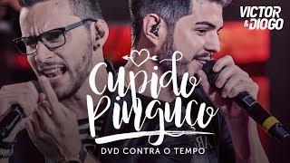Victor & Diogo - Cupido Pinguço   DVD Contra o Tempo