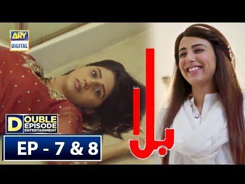 Xxx Mp4 Balaa Episode 7 Amp 8 24th Sep 2018 ARY Digital Eng Subtitle 3gp Sex