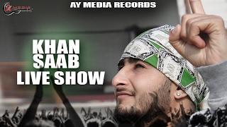 Khan+Saab+live+Performance+%7C%7C+Malerkotla+%7C%7C+AY+Media+Records+%7C%7C+Latest+Punjabi+songs+2017