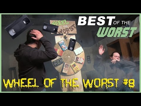 Best of the Worst Wheel of the Worst 8