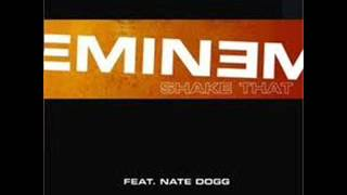 Eminem (Feat Nate Dogg) - Shake that ass for me