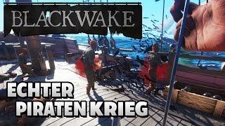 Blackwake German Gameplay - Die authentische Piraten Simulation