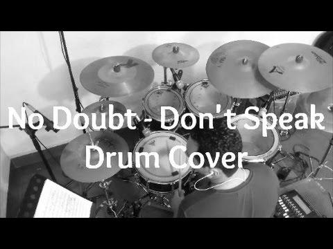 No Doubt - Don't Speak (Drum Cover)