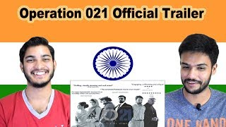 Indian reaction on Operation 021 Official Trailer | Swaggy d