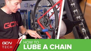 How To Lube A Bike Chain | GCN Tech's Guide To Oiling Your Bicycle Chain