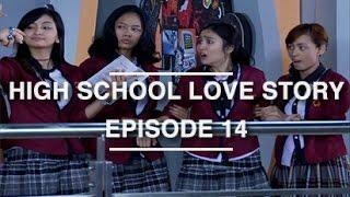 High School Love Story - Episode 14