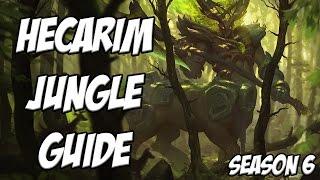 Hecarim Jungle Guide Season 6 - League Of Legends