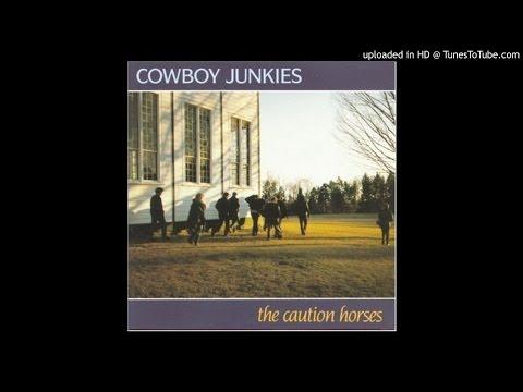 Cowboy Junkies – The Caution Horses