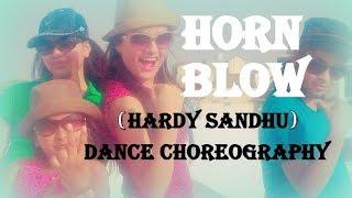 dance on: hornn blow (HARDY SANDHU) dance by beauty n grace dance academy