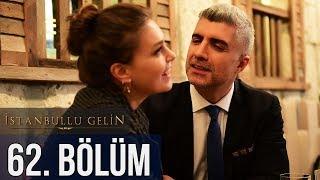 İstanbullu Gelin 62. Bölüm