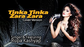 TINKA TINKA ZARA ZARA ! Cover Version by Rupa Kashyap ! HD ! 2017