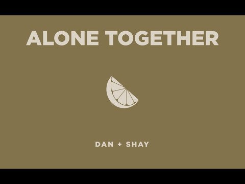 Dan + Shay - Alone Together (Icon Video)
