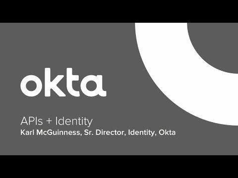 Okta Forum Chicago - APIs & Identity