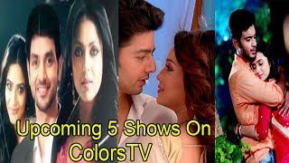 Top 5 Hindi Serials Will Start On ColorsTV