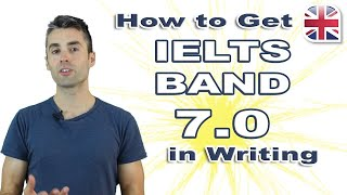 IELTS Writing Exam - How to Get Band 7