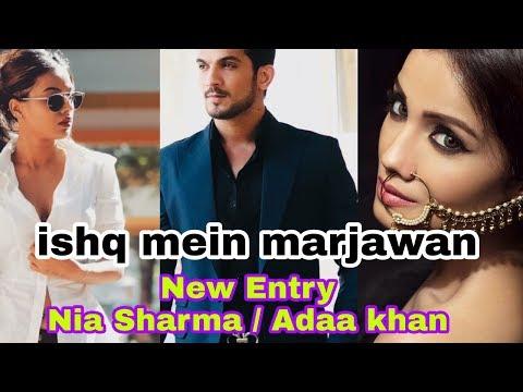 Xxx Mp4 Ishq Mein Marjawan New Entry Adaa Khan Or Nia Sharma With Arjun Bijlani Deep Past 3gp Sex