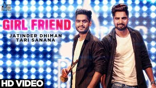 Girl+Friend+%28+Punjabi+Folk+Band+%29%7C+%28+Full+HD%29++%7C+Jatinder+Dhiman+%26+Tari+Sanana+%7C+New+Punjabi+Songs
