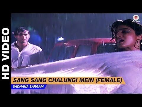 Xxx Mp4 Sang Sang Chalungi Mein Female Divya Shakti Sadhana Sargam Ajay Devgan Amp Raveena Tandon 3gp Sex