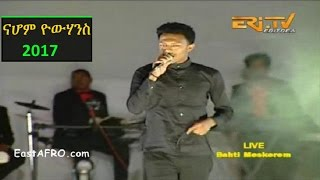 Nahom Yohannes - Eritrea New Year's Eve 2017 Music