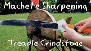 Sharpening a Machete - Treadle Grindstone