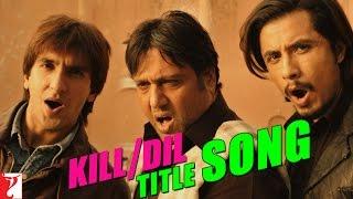 Kill Dil Title Song | Ranveer Singh | Ali Zafar | Govinda | Sonu Nigam | Shankar Mahadevan | Gulzar