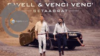 Pavell & Venci Venc'  - Setaabrat (Full Album)