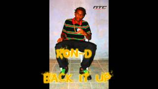 RON-D -_- Back it up (Whine & Kotch Riddim) (2013)