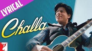 Lyrical: Challa Song with Lyrics | Jab Tak Hai Jaan | Shah Rukh Khan | Gulzar