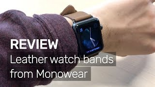Review: Good looking quality leather bands for Apple Watch!