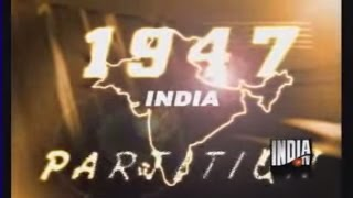 The 1947 Partition: Inside Story of India, Pakistan Partition -India TV