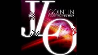 Jennifer Lopez feat Florida - Goin In