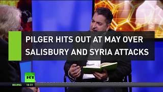 John Pilger hits out at May over Salisbury and Syria attacks