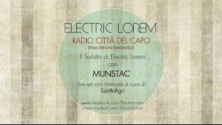 Electric Lorem su Radio Città del Capo intervista Munstac