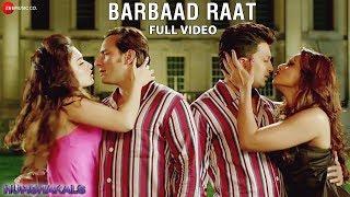 Barbaad Raat Full Video HD | Humshakals | Saif, Ritiesh, Bipasha, Tamannah