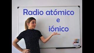 QUÍMICA. Radio atómico e iónico