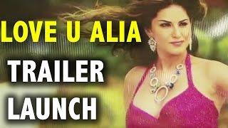 Love U Alia | Trailer Launch | Bhumika Chawla & Sangeetha Chauhan | Full Event | 2016