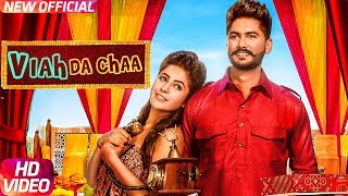 Viah Da Chaa | Sukhman Heer | Desi Crew | latest Punjabi Song 2017 | Speed Records