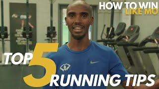 Mo Farah's TOP 5 RUNNING TIPS | How to Win Like Mo
