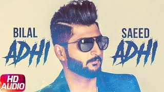 Adhi Adhi Raat ( Full Audio Song ) | Bilal Saeed | Twelve | Speed Records