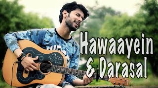 Hawayein Jab Harry Met Sejal With Darasal 💖  Romantic Mashup | ACPAD Heartbeat Cover | Amaan Shah